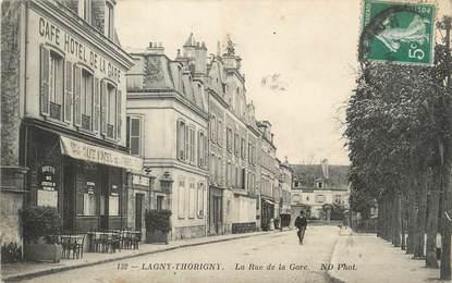 "/ CPA FRANCE 77 ""Lagny Thorigny, la rue de la gare"""