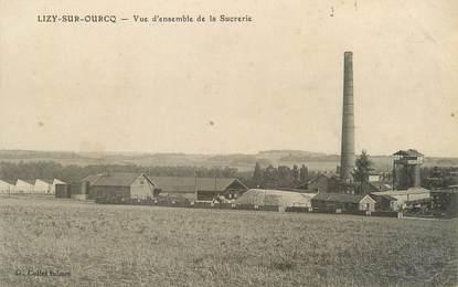 """/ CPA FRANCE 77 """"Lizy sur Ourcq, vue d'ensemble de la Sucrerie"""""""