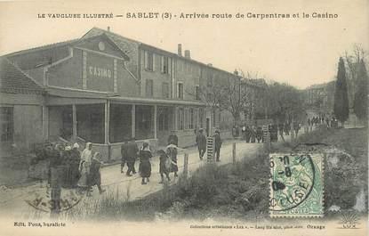 """CPA FRANCE 84   """"Sablet, arrivée route de Carpentras et le casino"""""""