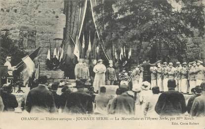"""CPA FRANCE 84   """"Orange, Théâtre, la Marseillaise et l'Hymne serbe"""""""