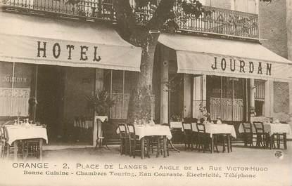 "CPA FRANCE  84   ""Orange, Hotel Restaurant  Jourdan"""