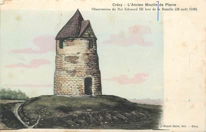 """CPA FRANCE 80 """"Crécy, l'ancien moulin de Pierre"""""""