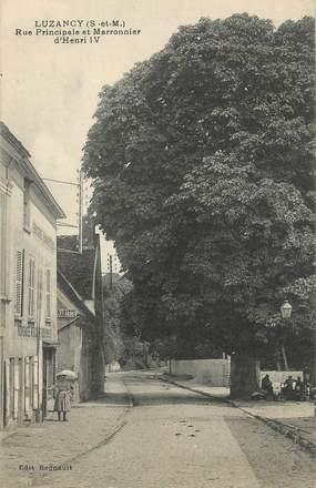 "/ CPA FRANCE 77 ""Luzancy, rue prinicpale et marronnier d'Henri IV"""