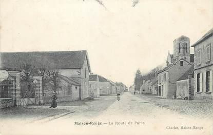 """/ CPA FRANCE 77 """"Maison Rouge, la route de Paris"""""""
