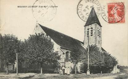 """/ CPA FRANCE 77 """"Moussy le Neuf, l'église"""""""