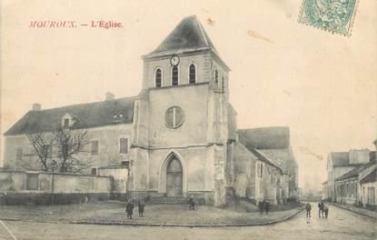 """/ CPA FRANCE 77 """"Mouroux, l'église"""""""