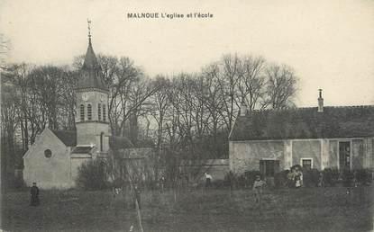 """/ CPA FRANCE 77 """"Malnoue, l'église et l'école"""""""