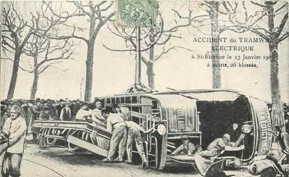 """CPA  FRANCE 42 """"Saint Etienne, accident du tramway électrique, 1907"""""""