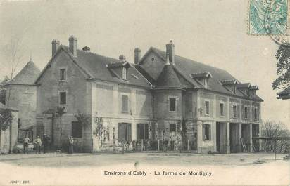 "/ CPA FRANCE 77 ""Environs d'Esbly, la ferme de Montigny"""