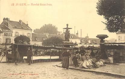 "/ CPA FRANCE 77 ""Melun, marché Saint Jean"""