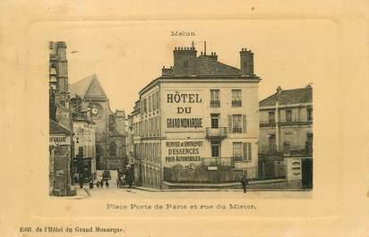 """/ CPA FRANCE 77 """"Melun, place Porte de Paris et rue du Miroir"""""""