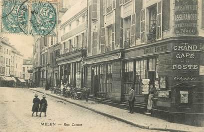 "/ CPA FRANCE 77 ""Melun, rue Carnot"""