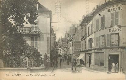 """/ CPA FRANCE 77 """"Meaux, la rue Saint Nicolas"""""""