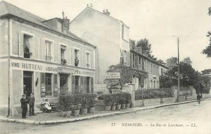 """/ CPA FRANCE 77 """"Nemours, la rue de Larchant"""""""