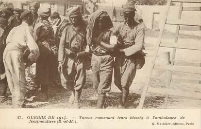 """/ CPA FRANCE 77 """"Turcos ramenant leurs bléssés à l'ambulance de Neufmontiers"""""""