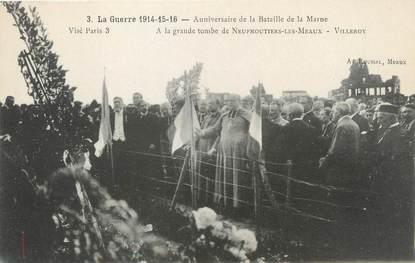 """/ CPA FRANCE 77 """"Neufmontiers Les Meaux, anniversaire de la bataille de la Marne"""""""