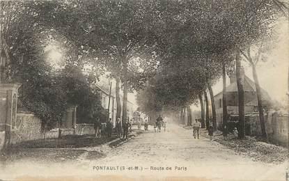 """/ CPA FRANCE 77 """"Pontault, route de Paris"""""""