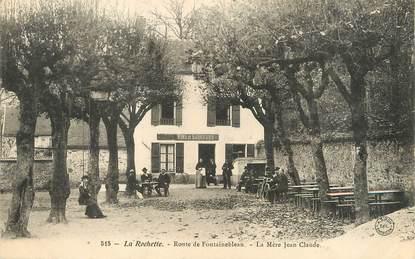 """/ CPA FRANCE 77 """"La Rochette, route de Fontainebleau, la mère Jean Claude"""""""