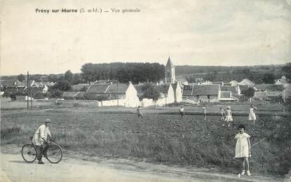 """/ CPA FRANCE 77 """"Précy sur Marne, vue générale"""""""