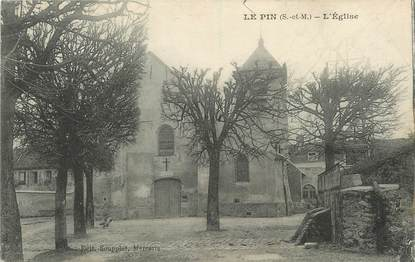 "/ CPA FRANCE 77 ""Le Pin, l'église"""