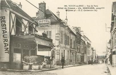 """/ CPA FRANCE 77 """"Rozoy en Brie, rue de Paris, hôtel de  France"""""""