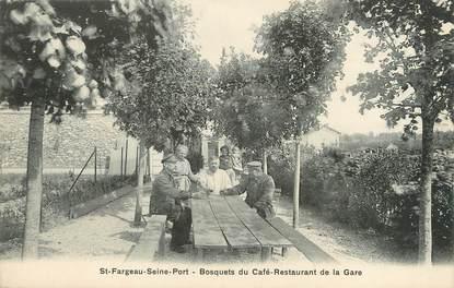 """/ CPA FRANCE 77 """"Saint Fargeau Seine Port, bosquets du café restaurant de la gare"""""""