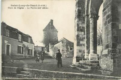 """/ CPA FRANCE 77 """"Saint Loup de Naud, place de l'église"""""""