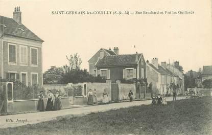 """/ CPA FRANCE 77 """"Saint Germain les Couilly, rue Brochard et Pré les Guillards"""""""
