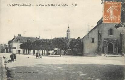 """/ CPA FRANCE 77 """"Saint Mammès, la place de la mairie et l'église """""""