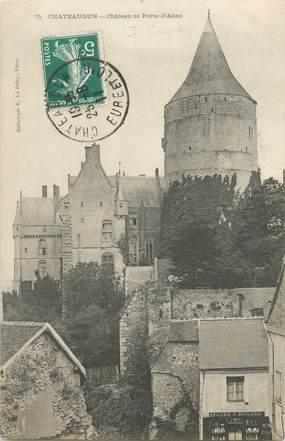 """CPA FRANCE 28 """"Chateaudun, chateau et porte d'Abas"""""""