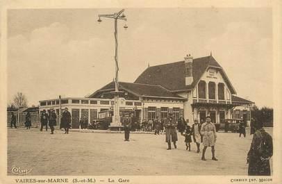 """/ CPA FRANCE 77 """"Vaires sur Marne, la gare"""""""