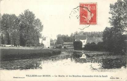 """/ CPA FRANCE 77 """"Villiers sur Morin, le Morin et les moulins Alexandre et de la Sault"""""""