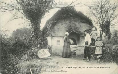 """/ CPA FRANCE 44 """"Campbon, le four de la Hemeriais"""""""