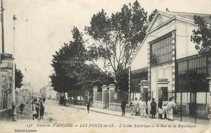 """/ CPA FRANCE 49 """"Les ponts de Cé, l'usine électrique et la rue de la République"""""""
