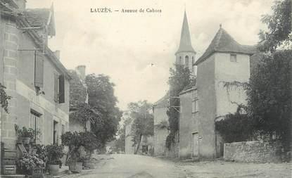 """/ CPA FRANCE 46 """"Lauzès, av de Cahors"""""""