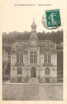 """CPA FRANCE 02 """"Chateau Thierry, Hotel de ville"""""""