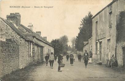 "/ CPA FRANCE 53 ""Bourgon, route du Bourgneuf"""