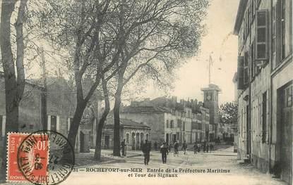 """CPA FRANCE 17 """"Rochefort sur Mer, entrée de la Préfecture maritime et tour des Signaux"""""""