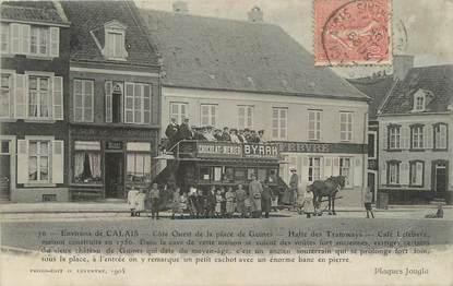 """/ CPA FRANCE 62 """"Guines, Halte des Tramways"""""""