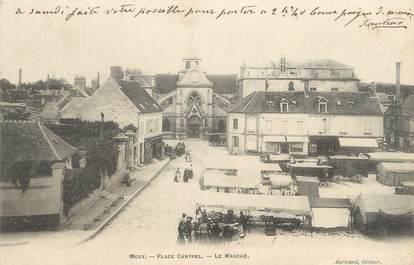"/ CPA FRANCE 60 ""Mouy, place Cantel, le marché"""