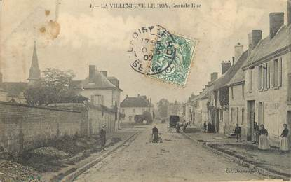 "/ CPA FRANCE 60 ""La Villeneuve le Roy, grande rue """
