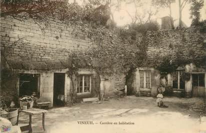 """/ CPA FRANCE 60 """"Vineuil, carrière en habitation"""""""