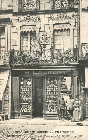 """CPA FRANCE 47 """"Villeneuve sur Lot, Horlogerie suisse et française Laurent, rue de Paris"""""""