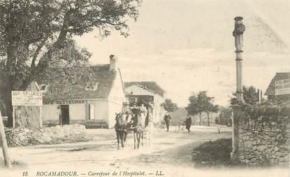 """CPA FRANCE 46 """"Rocamadour, Carrefour de l'Hospitalet"""""""