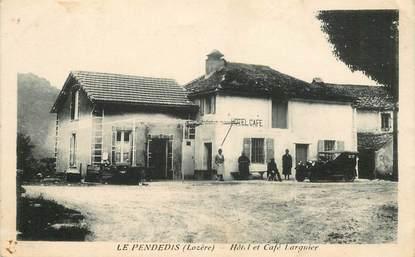 """CPA FRANCE 48 """"Le Pendedis, Hotel et Café Larguier"""""""