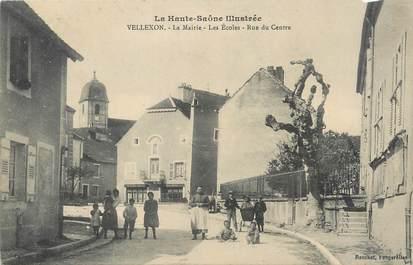 """/ CPA FRANCE 70 """"Vellexon, la mairie, les écoles, rue du centre"""""""