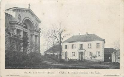 """/ CPA FRANCE 25 """"Arcs sous Montenot, l'église, la maison commune et les écoles"""""""