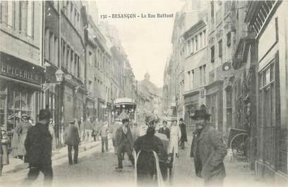 Cpa france 25 besan on la rue battant 25 doubs for 25 besancon