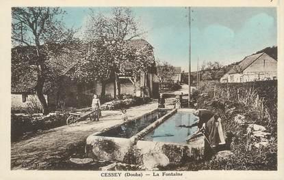 "/ CPA FRANCE 25 ""Cessey, la fontaine"""