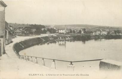 """/ CPA FRANCE 25 """"Clerval, l'usine et le tournant du Doubs"""""""